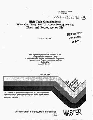 Primary view of object titled 'High-tech organizations: What can they tell us about reengineering (grow and reproduce, or die)'.