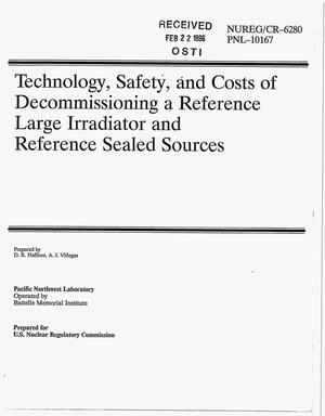 Primary view of object titled 'Technology, safety, and costs of decommissioning a reference large irradiator and reference sealed sources'.