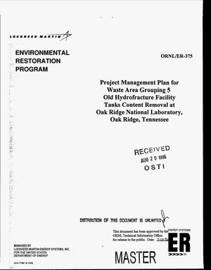 Primary view of object titled 'Project management plan for Waste Area Grouping 5 Old Hydrofracture Facility tanks content removal at Oak Ridge National Laboratory, Oak Ridge, Tennessee'.