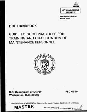 Primary view of object titled 'DOE handbook: Guide to good practices for training and qualification of maintenance personnel'.