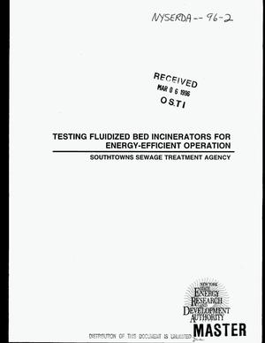 Primary view of object titled 'Testing fluidized bed incinerators for energy-efficient operation for the Southtowns Sewage Treatment Agency. Final report'.