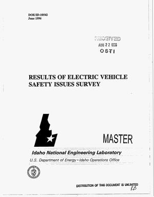 Primary view of object titled 'Results of electric vehicle safety issues survey: Conducted on behalf of ad hoc EV battery readiness working group in-vehicle safety sub-working group'.