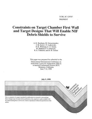 Primary view of object titled 'Constraints on target chamber first wall and target designs that will enable NIF debris shields to survive'.