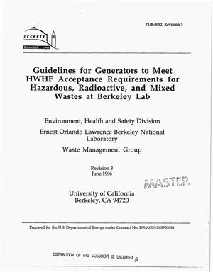 Primary view of object titled 'Guidelines for generators to meet HWHF acceptance requirements for hazardous, radioactive, and mixed wastes at Berkeley Lab. Revision 3'.