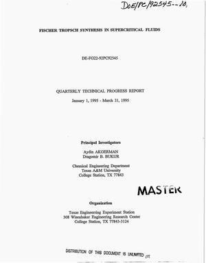 Primary view of object titled 'Fischer Tropsch synthesis in supercritical fluids. Quarterly technical progress report, January 1, 1995--March 31, 1995'.
