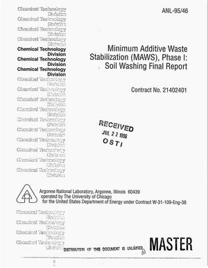 Primary view of object titled 'Minimum Additive Waste Stabilization (MAWS), Phase I: Soil washing final report'.