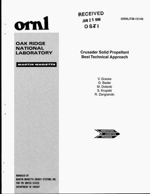 Primary view of object titled 'Crusader solid propellant best technical approach'.
