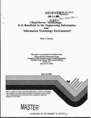 Primary view of object titled 'Client/server technology: Is it beneficial in the engineering information and information technology environment?'.