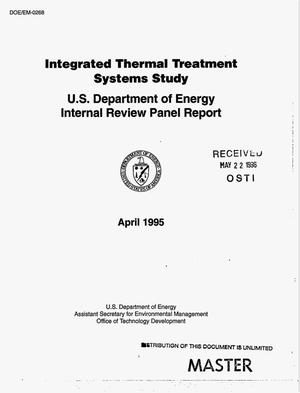 Primary view of object titled 'Integrated Thermal Treatment Systems study: US Department of Energy Internal Review Panel report'.