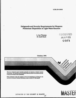 Primary view of object titled 'Safeguards and security requirements for weapons plutonium disposition in light water reactors'.