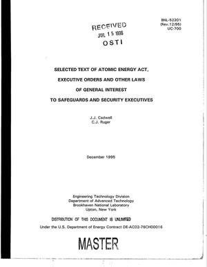 Primary view of object titled 'Selected text of Atomic Energy Act, Executive Orders and other laws of general interest to safeguards and security executives'.