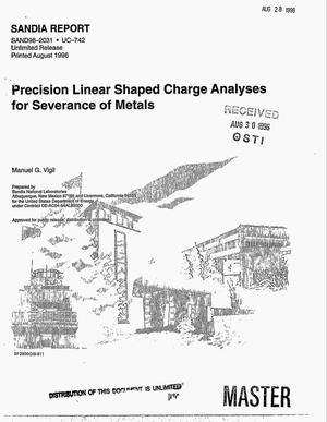 Primary view of object titled 'Precision linear shaped charge analyses for severance of metals'.