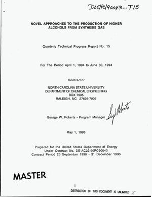 Primary view of object titled 'Novel approaches to the production of higher alcohols from synthesis gas. Quarterly progress report, April 1, 1994--June 30, 1994'.