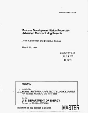 Primary view of object titled 'Process development status report for advanced manufacturing projects'.