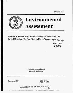 Primary view of object titled 'Environmental assessment: Transfer of normal and low-enriched uranium billets to the United Kingdom, Hanford Site, Richland, Washington'.