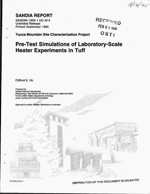 Primary view of object titled 'Pre-test simulations of laboratory-scale heater experiments in tuff. Yucca Mountain Site Characterization Project'.