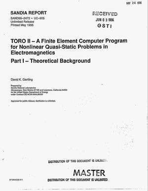 Primary view of object titled 'TORO II: A finite element computer program for nonlinear quasi-static problems in electromagnetics: Part 1, Theoretical background'.