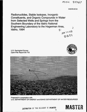 Primary view of object titled 'Radionuclides, stable isotopes, inorganic constituents, and organic compounds in water from selected wells and springs from the southern boundary of the Idaho National Engineering Laboratory to the Hagerman Area, Idaho, 1994'.