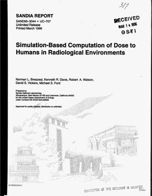 Primary view of object titled 'Simulation-based computation of dose to humans in radiological environments'.