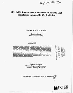 Primary view of object titled 'Mild acidic pretreatment to enhance low severity coal liquefaction promoted by cyclic olefins. Quarterly report, July 1995--September 1995'.