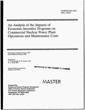 Primary view of object titled 'An analysis of the impacts of economic incentive programs on commercial nuclear power plant operations and maintenance costs'.