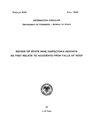 Review of State Mine Inspector's Reports as They Relate to Accidents from Falls of Roof