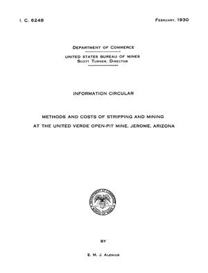 Primary view of object titled 'Methods and Costs of Stripping and Mining at the United Verde Open-Pit Mine, Jerome, Arizona'.