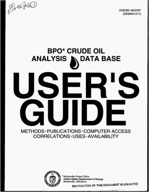 Primary view of object titled 'BPO crude oil analysis data base user`s guide: Methods, publications, computer access correlations, uses, availability'.