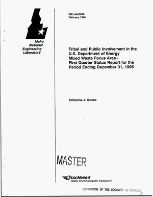 Primary view of object titled 'Tribal and public involvement in the U.S. Department of Energy Mixed Waste Focus Area -- First quarter status report for the period ending December 31, 1995'.