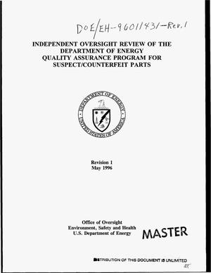 Primary view of object titled 'Independent oversight review of the Department of Energy Quality Assurance Program for suspect/counterfeit parts. Revision 1'.