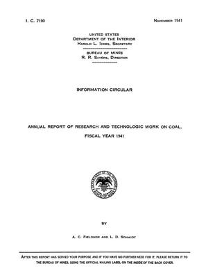 Annual Report of Research and Technologic Work on Coal: Fiscal Year 1941