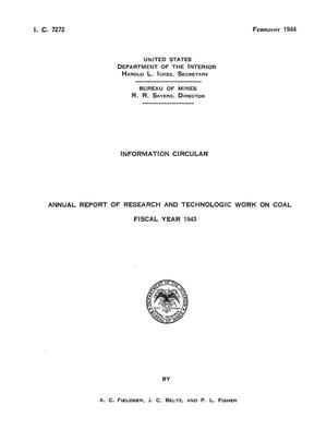 Annual Report of Research and Technologic Work on Coal: Fiscal Year 1943