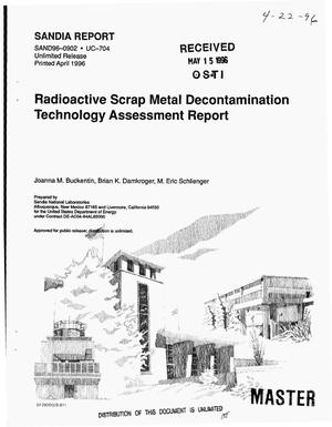 Primary view of object titled 'Radioactive scrap metal decontamination technology assessment report'.