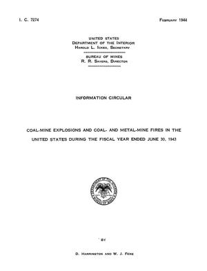 Primary view of object titled 'Coal-Mine Explosions and Coal- and Metal-Mine Fires in the United States During the Fiscal Year Ended June 30, 1943'.