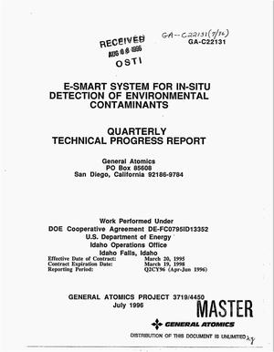 Primary view of object titled 'E-SMART system for in-situ detection of environmental contaminants. Quarterly technical progress report, April--June 1996'.