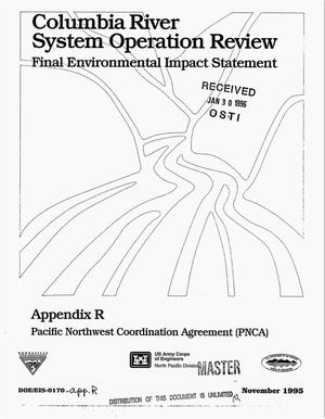 Primary view of object titled 'Columbia River System Operation Review : Final Environmental Impact Statement, Appendix R: Pacific Northwest Coordination agreement (PNCA).'.