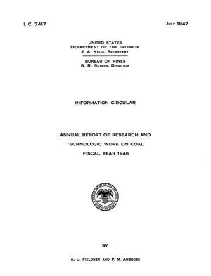 Annual Report of Research and Technologic Work on Coal: Fiscal Year 1946