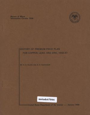 Primary view of object titled 'History of Premium Price Plan for Copper, Lead, and Zinc: 1942-47'.