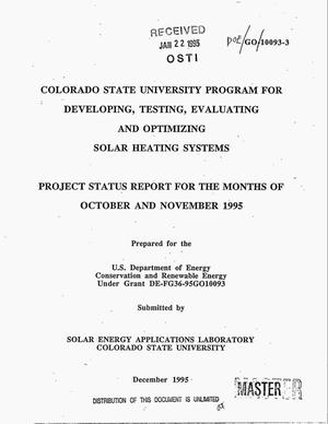 Primary view of object titled 'Colorado State University program for developing, testing, evaluating and optimizing solar heating systems. Project status report, October 1995--November 1995'.