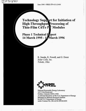 Primary view of object titled 'Technology support for initiation of high-throughput processing of thin-film CdTe PV modules. Phase 1 technical report, March 14, 1995--March 13, 1996'.