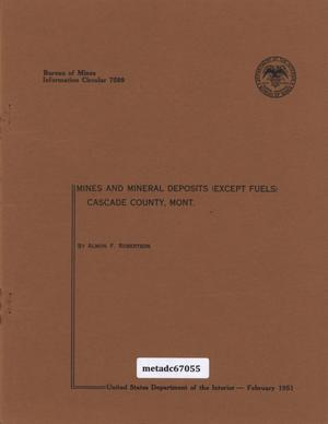 Primary view of object titled 'Mines and Mineral Deposits (Except Fuels) Cascade County, Montana'.