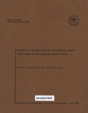 Primary view of object titled 'Control of Metallurgical and mineral dusts and fumes in Los Angeles County, California'.