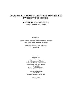 Primary view of object titled 'Dworshak Dam Impacts Assessment and Fisheries Investigations Project, 1993 Annual Report.'.
