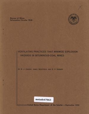 Primary view of object titled 'Ventilating Practices that Minimize Explosion Hazards in Bituminous-Coal Mines'.