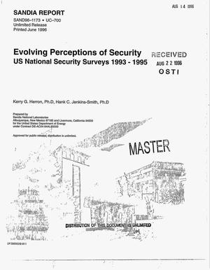 Primary view of object titled 'Evolving perceptions of security - US National Security surveys 1993--1995. Progress report, September 30, 1995--November 14, 1995'.