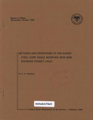 Methods and Operations at the Kaiser Steel Corporation Eagle Mountain Iron Mine, Riverside County, California