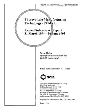 Primary view of object titled 'Photovoltaic manufacturing technology (PVMaT). Annual subcontract report, March 31, 1994--June 30, 1995'.