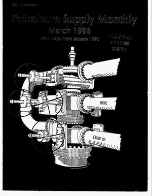 Primary view of object titled 'Petroleum Supply Monthly, March 1996 (with data for January 1996)'.