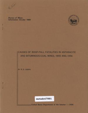 Primary view of object titled 'Causes of Roof-Fall Fatalities in Anthracite and Bituminous-Coal Mines, 1955 and 1956'.
