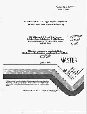 Primary view of object titled 'The status of the ICF target physics program at Lawrence Livermore National Laboratory'.